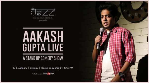 Aakash Gupta Live : A Stand Up Comedy Show