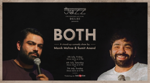 'Both' - A stand-up comedy show by Manik Mahna and Sumit Anand