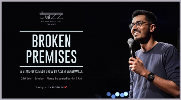 Broken Premises : A Stand-up Comedy Show by Azeem Banatwalla