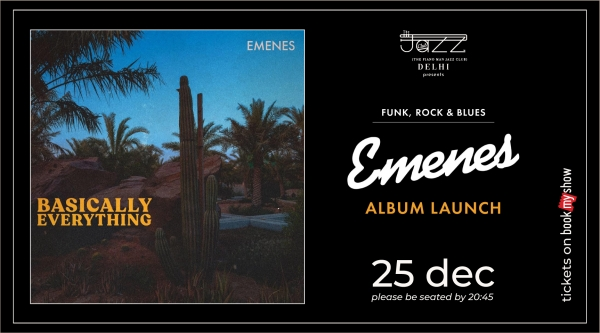 Emenes presents Basically Everything : Album Launch