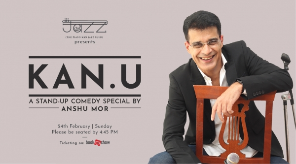 KAN.U : A Stand-Up Comedy Special by Anshu Mor