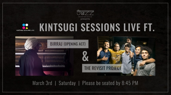 Kintsugi Sessions Live ft. Birraj & The Revisit Project