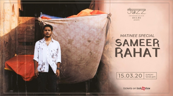 Sameer Rahat : Matinee Special
