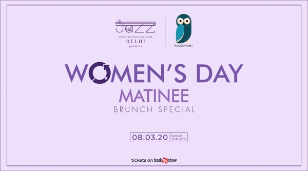 Women's Day Matinee : Brunch Special